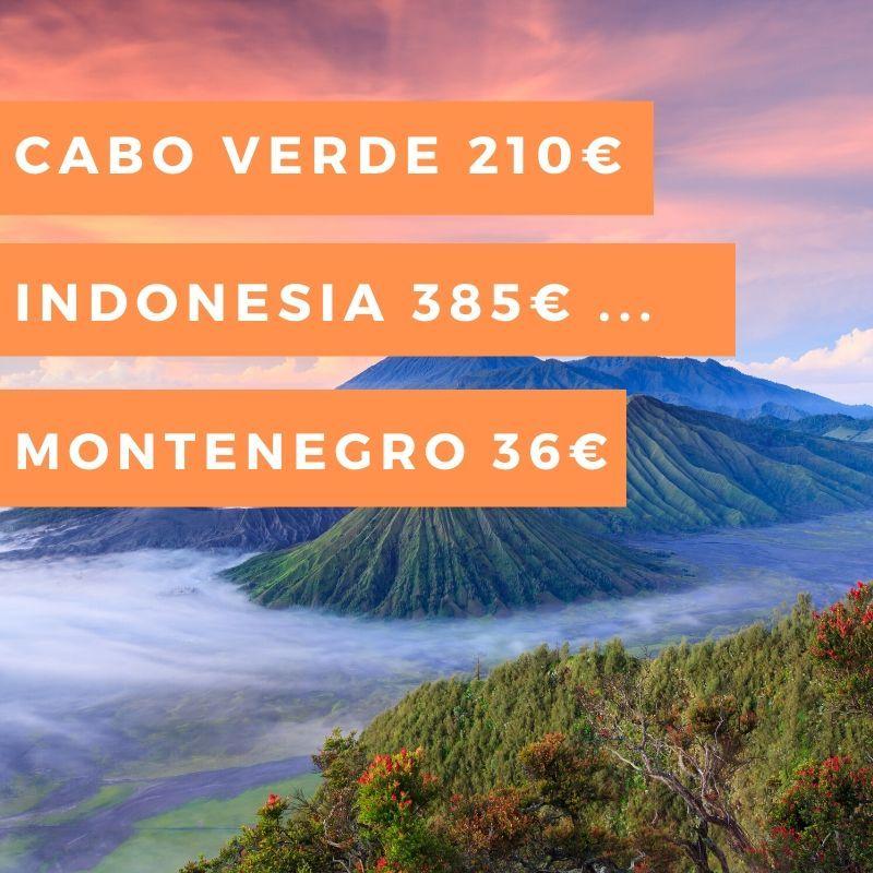 Semana #14: Montenegro 36€, Cabo verde 210€, Indonesia 385€ y mucho más…